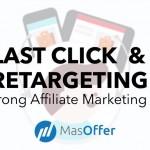 Last Click và Retargeting từ Nhà cung cấp