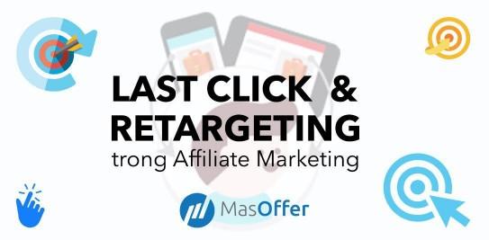 Masoffer Last click & retargeting