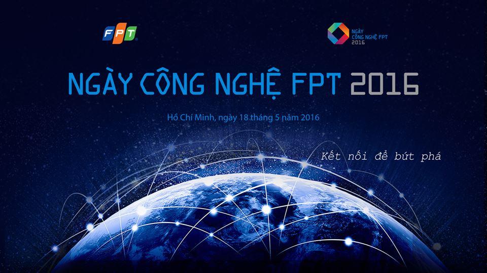 FPT TECH DAY 2016 – Biến Traffic Thành Lợi Nhuận