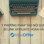 7 phương pháp tạo nội dung đi link hoàn hảo
