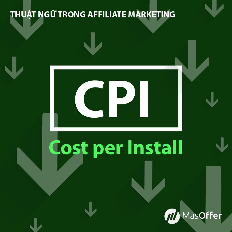 masoffer - thuật ngữ CPI trong affiliate marketing