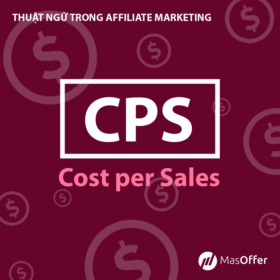 masoffer - thuật ngữ CPS trong affiliate marketing