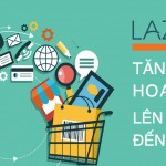 Lazada áp dụng cơ cấu ngành hàng mới với hoa hồng khủng