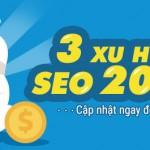 CẬP NHẬT 03 XU HƯỚNG SEO 2017 ĐỂ KHÔNG RỚT TOP