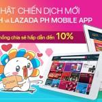 Cập nhật chiến dịch mới Lazada PH và Lazada PH Mobile App