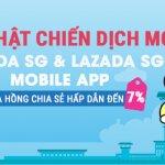 Cập nhật chiến dịch mới Lazada SG và Lazada SG Mobile App